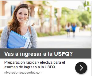 Preparación para el Examen de ingreso a la USFQ - Universidad San Francisco de Quito